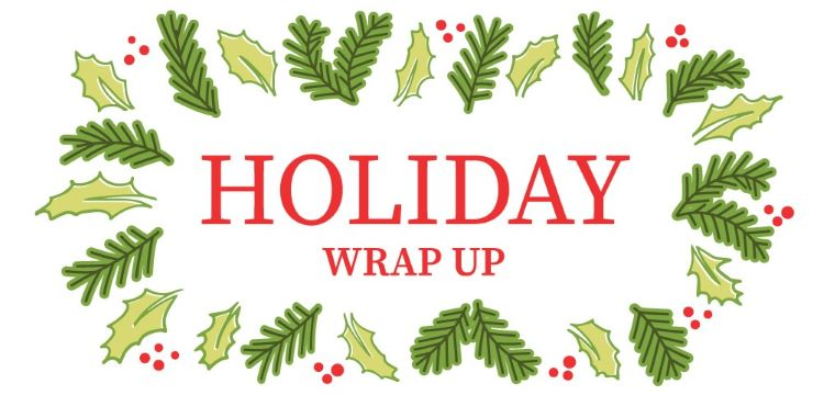 Holiday Wrap up 2019